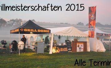 Deutsche Grillmeisterschaft [object object]-grillmeisterschaften2015neu 356x220-BBQPit.de das Grill- und BBQ-Magazin – Grillblog & Grillrezepte –