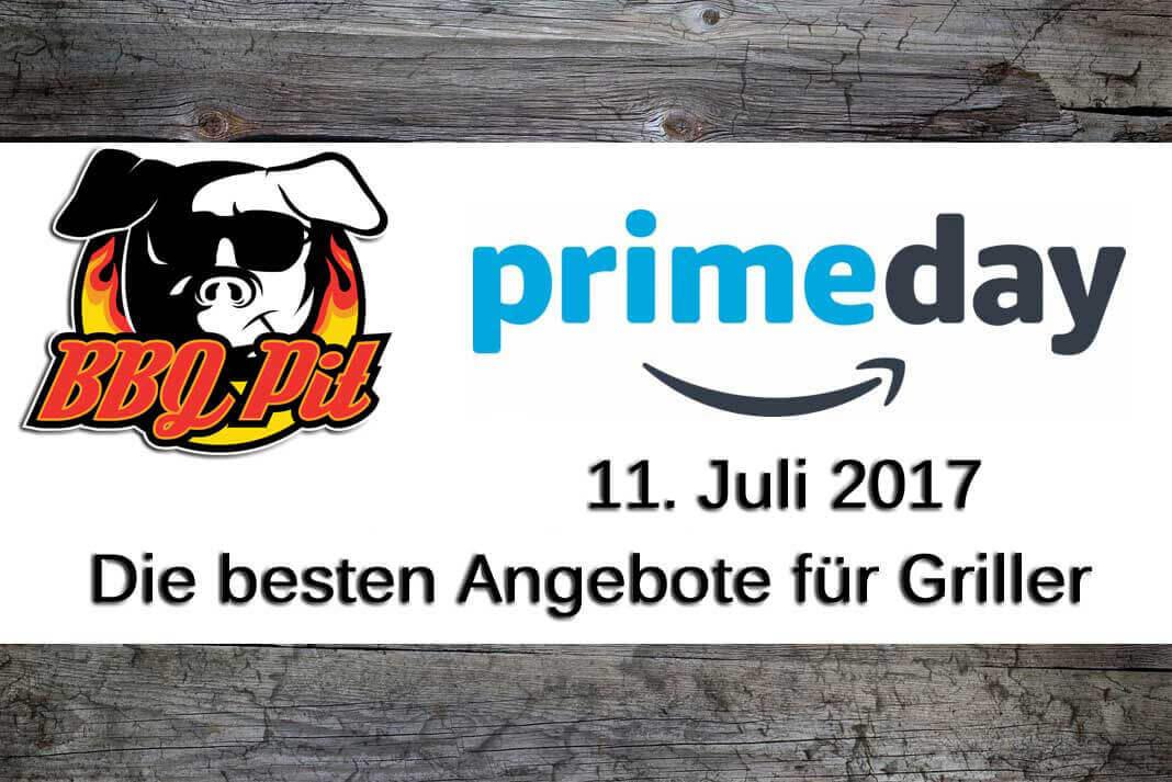 Amazon Primeday 2017 amazon primeday-Primeday2017-Amazon PrimeDay 2017 am 11.Juli – die besten Angebote für Griller! amazon primeday-Primeday2017-Amazon PrimeDay 2017 am 11.Juli – die besten Angebote für Griller!