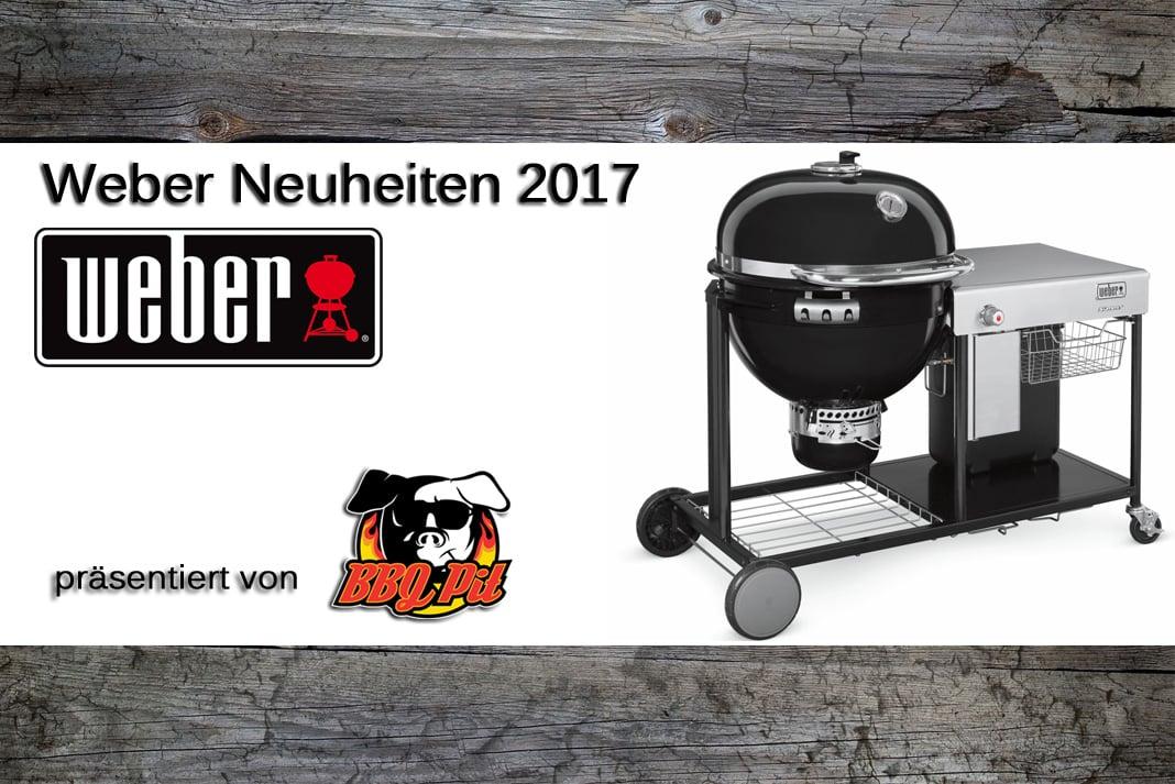 Weber Holzkohlegrill Smokey Joe Test : Weber grill neuheiten 2017 u2013 grills & zubehör bbqpit.de