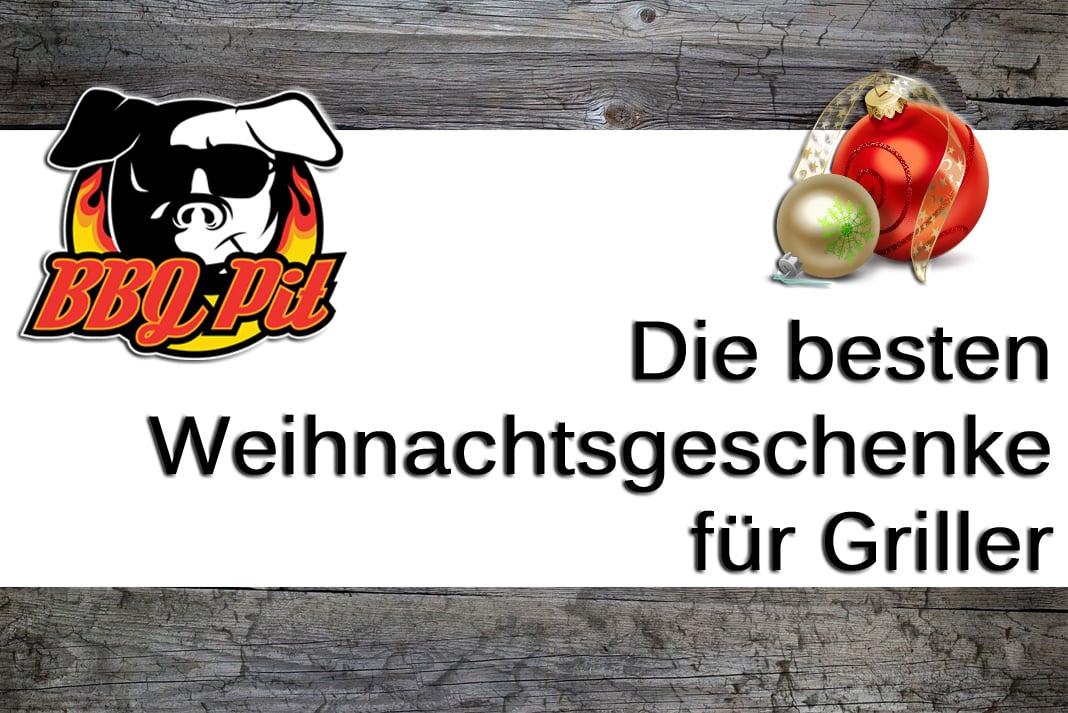 Geschenke für Griller - Die besten Weihnachtsgeschenke | BBQPit.de