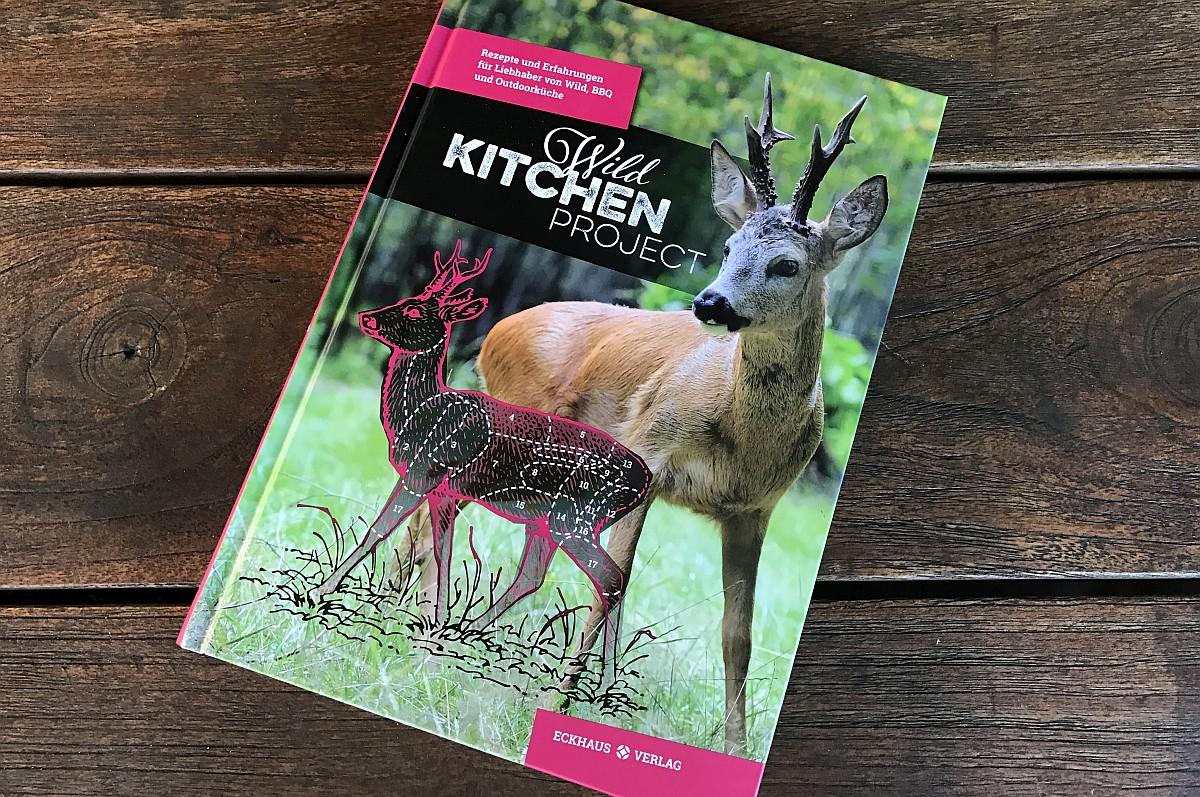 Die Neue Outdoor Küche Buch : Wild kitchen project grillrezepte für wild und co. bbqpit.de