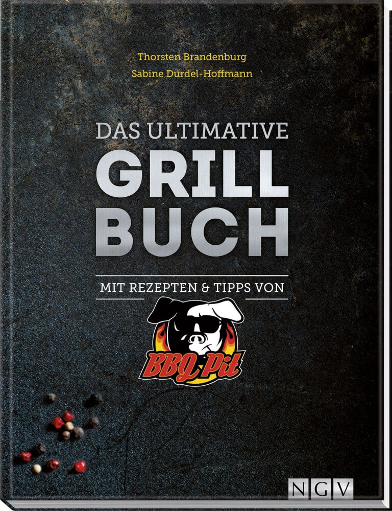 Das ultimative Grillbuch  das ultimative grillbuch-Das ultimative Grillbuch BBQPit 04-Das ultimative Grillbuch mit BBQPit