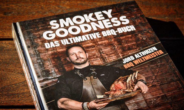 Smokey Goodness – Das ultimative BBQ-Buch von Jord Althuizen