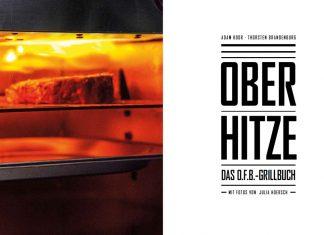 OFB-Grillbuch bbqpit.de das grill- und bbq-magazin - grillblog & grillrezepte-Oberhitze Das OFB Grillbuch Otto Wilde Grillers 324x235-BBQPit.de das Grill- und BBQ-Magazin – Grillblog & Grillrezepte –