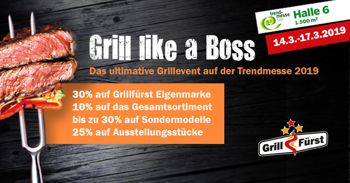 Grillfürst Trendmesse 2019 trendmesse 2019-Trendmesse 2019 Fulda Grillfuerst-Trendmesse 2019 in Fulda inkl. Grillfürst Grillmesse