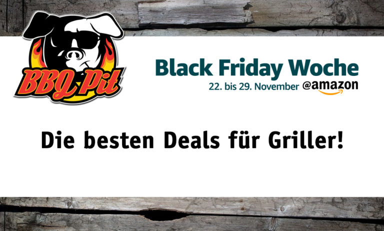 Black Friday Woche – Die besten Angebote für Griller